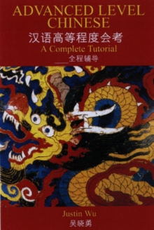 Image for Advanced Level Chinese : A Complete Tutorial