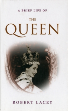 Image for A brief life of the Queen