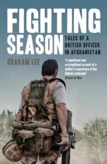 Image for Fighting season  : tales of a British officer in Afghanistan