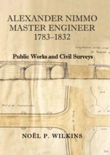 Image for Alexander Nimmo, Master Engineer : Public Works and Civil Surveys