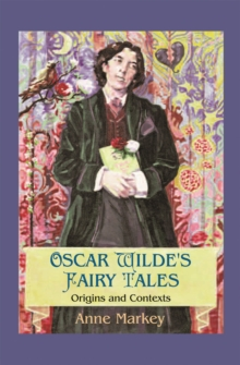 Image for Oscar Wilde's Fairy Tales : Origins and Contexts