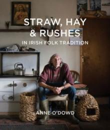 Image for Straw, Hay & Rushes in Irish Folk Tradition