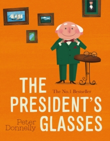 Image for The president's glasses