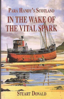 """In the Wake of the """"Vital Spark"""""""
