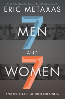 Image for Seven men and seven women and the Secret of their greatness