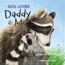 Image for God loves daddy and me