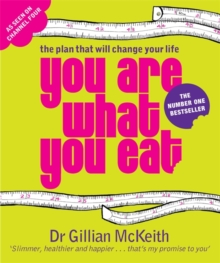 Image for You are what you eat  : the plan that will change your life