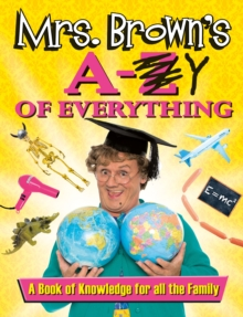 Image for Mrs. Brown's A-Z [crossed out] Y of everything