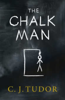 Image for The Chalk Man : The Sunday Times bestseller. The most chilling book you'll read this year