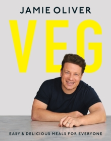 Veg  : easy & delicious meals for everyone - Oliver, Jamie