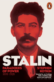 Image for Stalin.: (Paradoxes of power, 1878-1928)