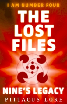Image for I Am Number Four: The Lost Files: Nine's Legacy