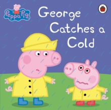 Image for George catches a cold