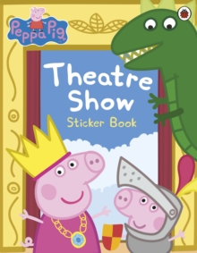 Image for Peppa Pig: Theatre Show Sticker Book