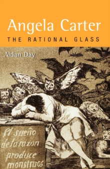 Image for Angela Carter  : the rational glass