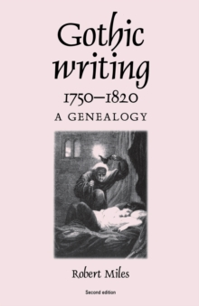 Image for Gothic writing, 1750-1820  : a genealogy