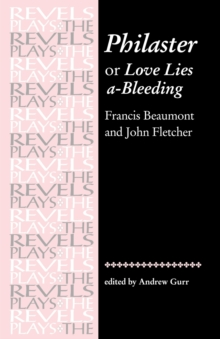 Image for Philaster  : or, love lies a-bleeding