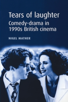 Image for Tears of laughter  : comedy-drama in 1990s British cinema
