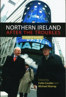 Image for Northern Ireland after the troubles?  : a society in transition