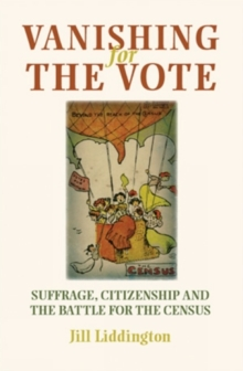 Image for Vanishing for the vote  : suffrage, citizenship and the battle for the Census