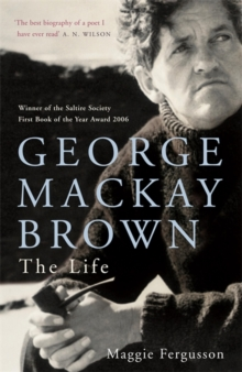 Image for George Mackay Brown  : the life