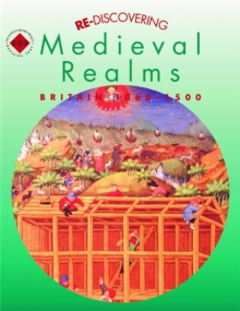 Image for Re-discovering medieval realms  : Britain 1066-1500: Student's book