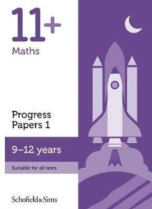 Image for 11+ Maths Progress Papers Book 1: KS2, Ages 9-12