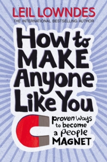 Image for How to make anyone like you!  : proven ways to be a people magnet