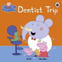 Image for Peppa Pig: Dentist Trip: Dentist Trip.