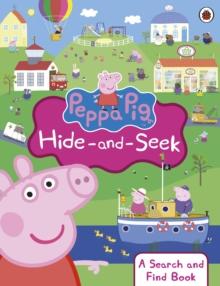 Image for Peppa Pig hide-and-seek  : a search and find book