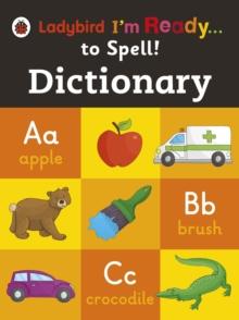 Dictionary: Ladybird I'm Ready to Spell
