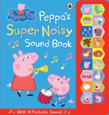 Image for Peppa's super noisy sound book