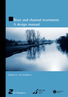 Image for River and Channel Revetments: A Design Manual (HR Wallingford titles)