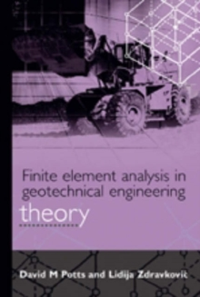Image for Finite element analysis in geotechnical engineering  : theory & application
