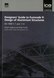 Image for Designers' Guide to Eurocode 9: Design of Aluminium Structures : EN 1999-1-1 and -1-4