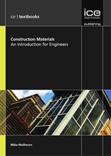 Image for Construction Materials - volume 1 (ICE Textbook series) : An Introduction for Engineers