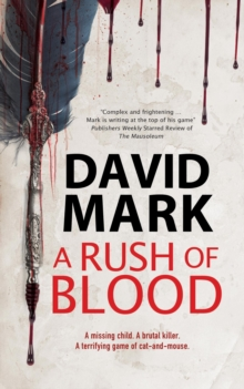 A rush of blood - Mark, David (Author)