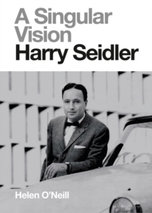 Image for A Singular Vision : Harry Seidler
