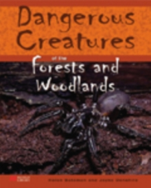 Image for Dangerous Creatures Forests and Woodlands Macmillan Library