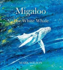 Image for Migaloo, the white whale