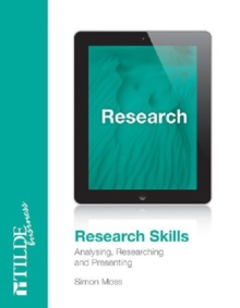 Image for Research skills  : analysing, researching and presenting