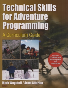 Image for Technical skills for adventure programming  : a curriculum guide