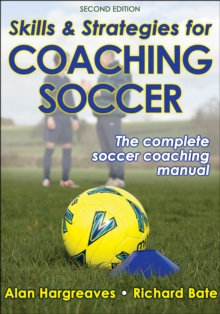 Image for Skills and strategies for coaching soccer