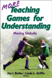 Image for More teaching games for understanding  : moving globally