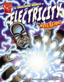 Image for The shocking world of electricity with Max Axiom, super scientist
