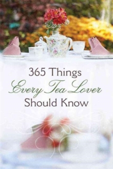 Image for 365 Things Every Tea Lover Should Know