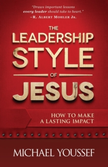 Image for The Leadership Style of Jesus : How to Make a Lasting Impact