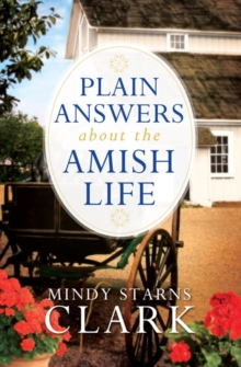 Image for Plain Answers About the Amish Life