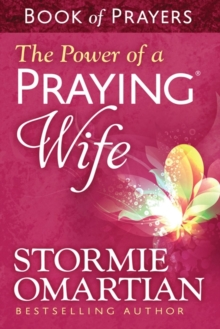 Image for The Power of a Praying (R) Wife Book of Prayers