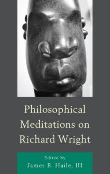 Image for Philosophical Meditations on Richard Wright